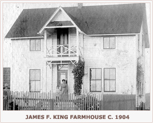 James F. King Farmhouse c 1904